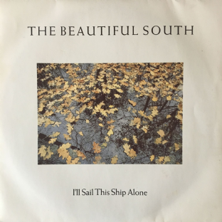 "Beautiful South (The) ‎- I'll Sail This Ship Alone (7"") (VG-/VG-)"